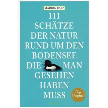 111 Schätze der Natur rund um den Bodensee
