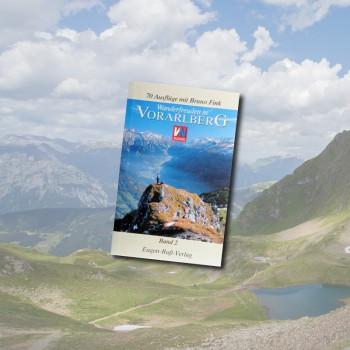 Wandern in Vorarlberg - Band 2