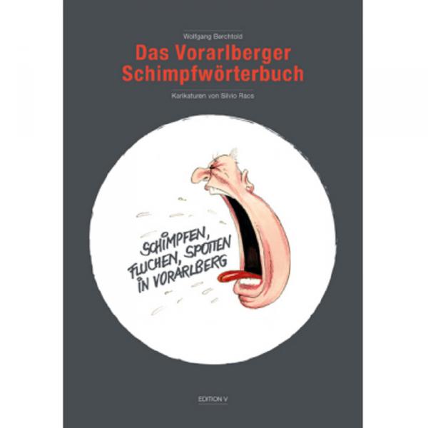 Das Vorarlberger Schimpfwörterbuch