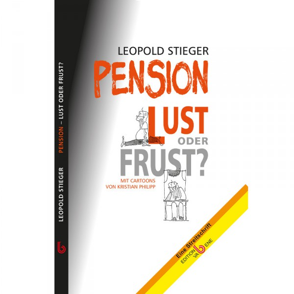 Pension - Lust oder Frust?