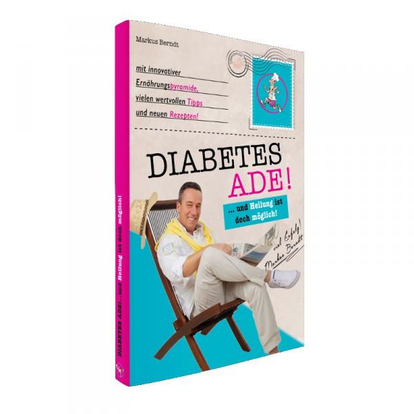 Die Neuauflage: Diabetes Ade!
